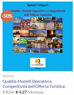 Qualità, Modelli Operativi e Competitività dell'Offerta Turistica