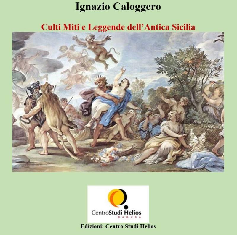 Culti Miti e Leggende dell'Antica Sicilia di Ignazio Caloggero