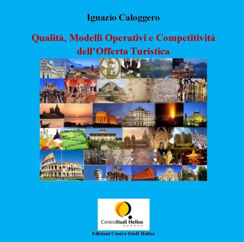 Qualità Modelli Operativi e Competitività dell'Offerta Turistica