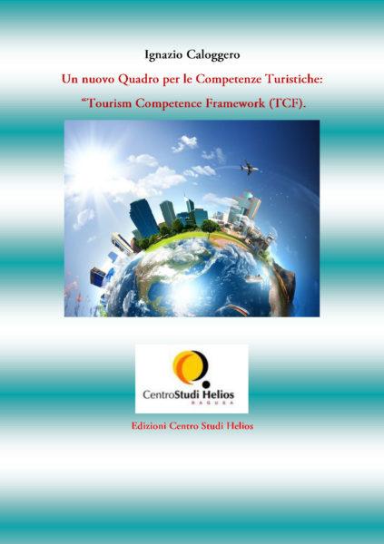 """Tourism Competence Framework (TCF)."